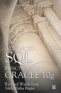 Advanced SQL Functions in Oracle 10g (inbunden)