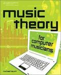 Music Theory for Computer Musicians, Book/CD Package