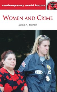 gender victimization in contemporary world the cauldron of crime Recently published articles from journal of criminal justice gender, and involvement in crime and poly-victimization on property crime.