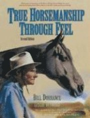 True Horsemanship Through Feel (h�ftad)