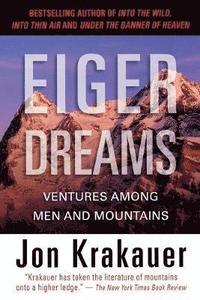 Eiger Dreams (h�ftad)