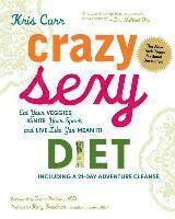 Crazy Sexy Diet (inbunden)