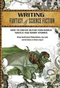 Writing Fantasy &; Science Fiction