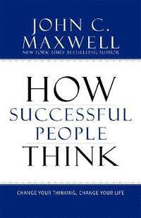 How Successful People Think (inbunden)