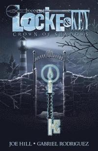 Locke &; Key: Volume 3 Crown of Shadows (inbunden)