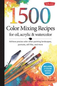 1,500 Color Mixing Recipes for Oil, Acrylic and Watercolor (inbunden)