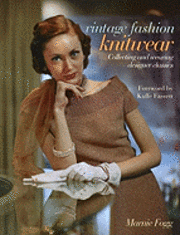 Vintage Fashion: Knitwear: Collecting and Wearing Designer Classics (inbunden)
