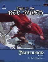 Flight of the Red Raven: Pathfinder Module W3 Wilderness Adventure (inbunden)