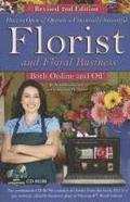 How to Open &; Operate a Financially Successful Florist &; Floral Business Both Online &; Off