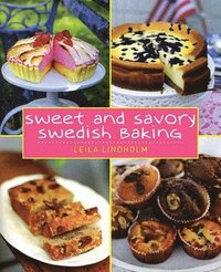 Sweet and Savory Swedish Baking (inbunden)