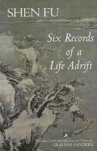 six records of a floating life Life is like a spring dream which vanishes without a trace as quoted in six records of a floating life by shen fu,  quotes about su shi.