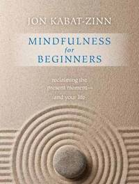 Mindfulness for Beginners (h�ftad)
