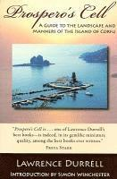 Prospero's Cell: A Guide to the Landscape and Manners of the Island of Corfu (inbunden)
