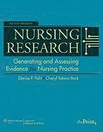 Nursing Research: Generating and Assessing Evidence for Nursing Practice (inbunden)