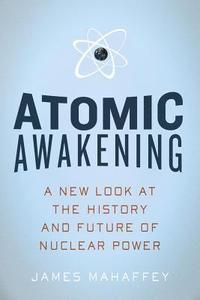 Atomic Awakening (inbunden)