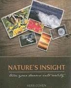 Nature's Insight: Turn Your Dreams Into Reality (h�ftad)