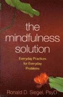 The Mindfulness Solution (h�ftad)
