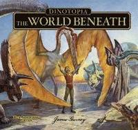 Dinotopia The World Beneath (h�ftad)