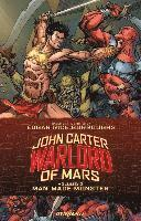 John Carter: Volume 2 Warlord of Mars