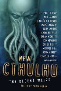 New Cthulhu: Recent Weird (e-bok)
