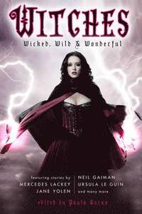 Witches: Wicked, Wild &; Wonderful (h�ftad)