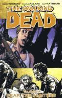 The Walking Dead Volume 11: Fear The Hunters (h�ftad)