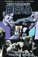 The Walking Dead Volume 13: Too Far Gone (h�ftad)