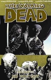 The Walking Dead Volume 14: No Way Out (h�ftad)