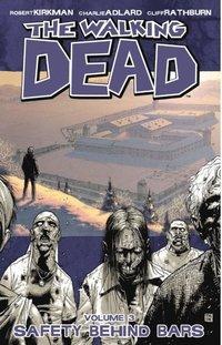 Walking Dead, Vol. 3 (e-bok)