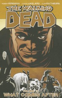 The Walking Dead: What Comes After, Volume 18 (h�ftad)
