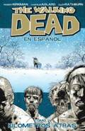 The Walking Dead En Espanol, Tomo 2:  Kilometros Altras