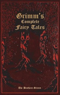 Grimm's Complete Fairy Tales (h�ftad)