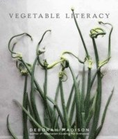Vegetable Literacy (inbunden)