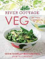 River Cottage Veg: 200 Inspired Vegetable Recipes (inbunden)