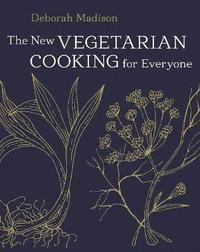 The New Vegetarian Cooking for Everyone (inbunden)