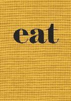 Eat: The Little Book of Fast Food (h�ftad)