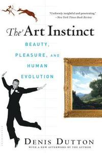 The Art Instinct: Beauty, Pleasure, & Human Evolution (h�ftad)