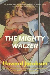 The Mighty Walzer (h�ftad)