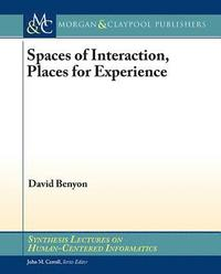Spaces of Interaction, Places for Experience: Places for Experience (h�ftad)