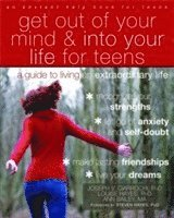 Get Out of Your Mind and Into Your Life for Teens (h�ftad)