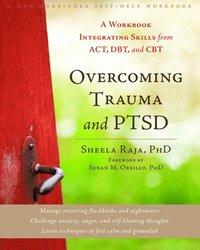 Overcoming Trauma and PTSD (h�ftad)