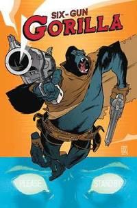 Six Gun Gorilla (h�ftad)