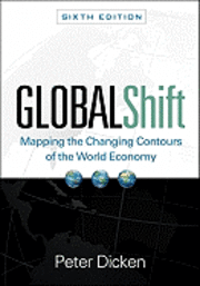 Global Shift: Mapping the Changing Contours of the World Economy (h�ftad)