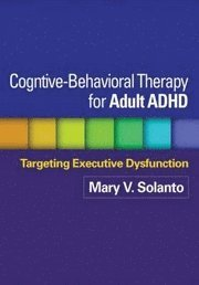Cognitive-behavioral Therapy for Adult ADHD (inbunden)