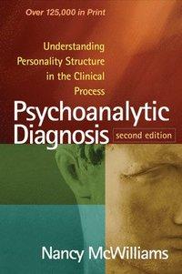 Psychoanalytic Diagnosis (inbunden)