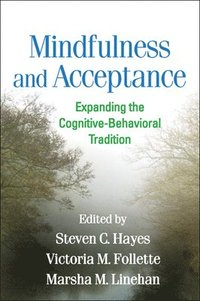 Mindfulness and Acceptance (inbunden)