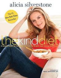 The Kind Diet (h�ftad)