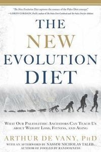 The New Evolution Diet: What Our Paleolithic Ancestors Can Teach Us about Weight Loss, Fitness, and Aging (inbunden)