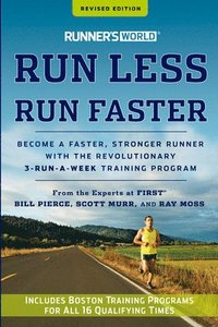 Runner's World Run Less, Run Faster ()