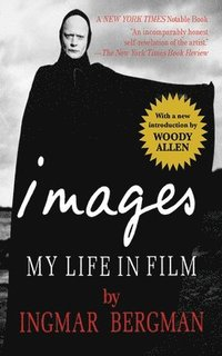 Images: My Life in Film (inbunden)